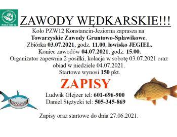 Zawody Gruntowo-Spławikowe, JEGIEL 03-04.07.2021. ZAPISY!!!